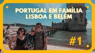 Portugal em família: Lisboa e Belém