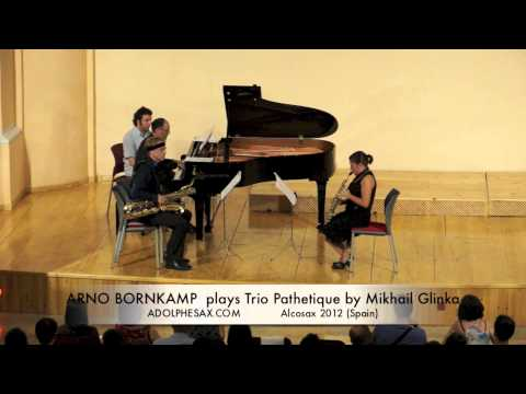 ARNO BORNKAMP  plays Trio Pathetique by Mikhail Glinka