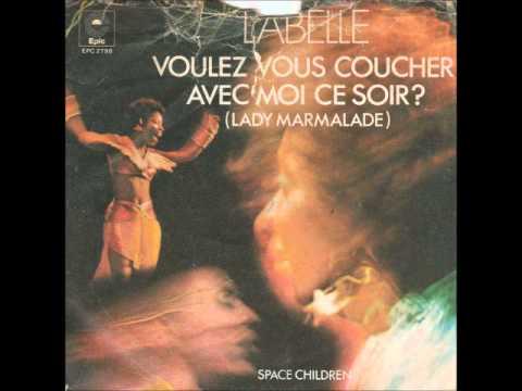Labelle voulez vous coucher avec moi ce soir lady marmalade youtube - Voulez vous coucher avec moi ce soir betekenis ...