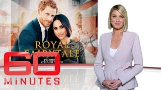 Royal Fairytale - Prince Harry and Meghan Markle's engagement | 60 Minutes Australia