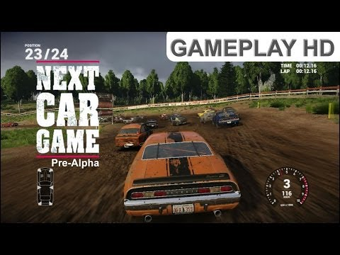 Next Car Game - Pre-Alpha - Gameplay HD