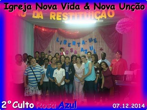2° Culto Rosa Azul na Igreja Nova Vida & Nova Unção em Viçosa - MG (07.12.2014)