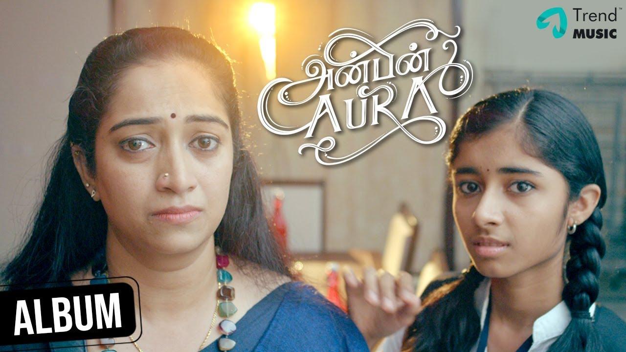 Anbin Aura Mother's Day Special Album Song   Sakthi Balaji   Karthik Netha   Aarthi MN Ashwin