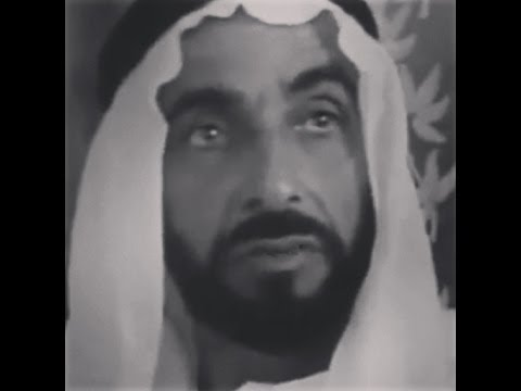 History of UAE and the Founding Ruler HH Shaikh Zayed bin Sultan Al Nahyan