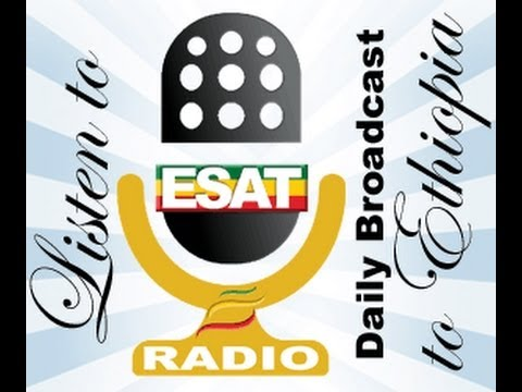 Esat radio daily broadcast to ethiopia March 10 2014