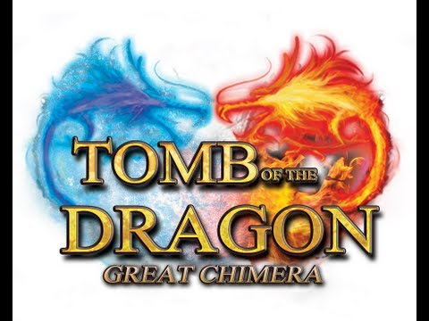 Tomb Of The Dragon - The Great Chimera