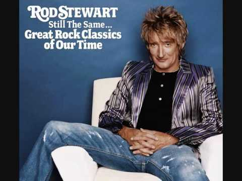 Rod Stewart - Its A Heartache