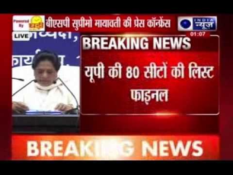 Mayawati declares candidates for all 80 UP LS seats