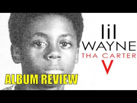 Lil Wayne - Tha Carter V (Full Album Review)