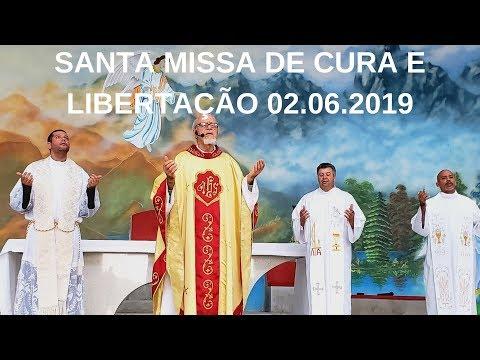 Santa Missa de Cura e Libertação | 02.06.2019 | Padre José Sometti | ANSPAZ