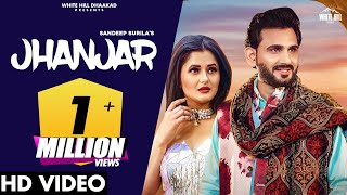 Jhanjar Sandeep Surila Ft Anjali Raghav Video HD Download New Video HD