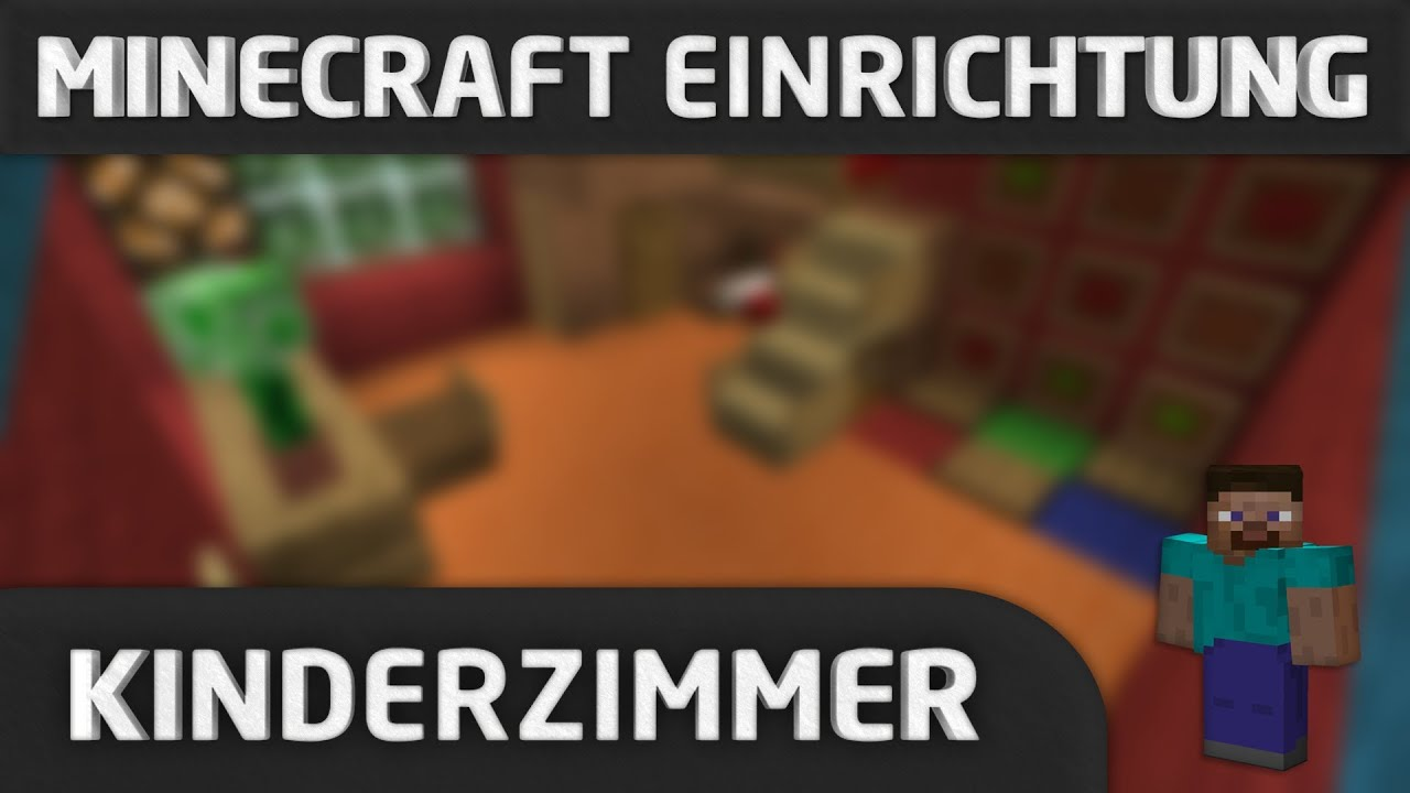 Minecraft einrichtung kinderzimmer youtube for Minecraft kinderzimmer