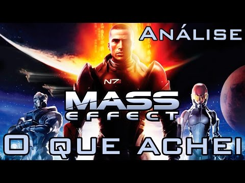 O que achei - Mass Effect (Análise)