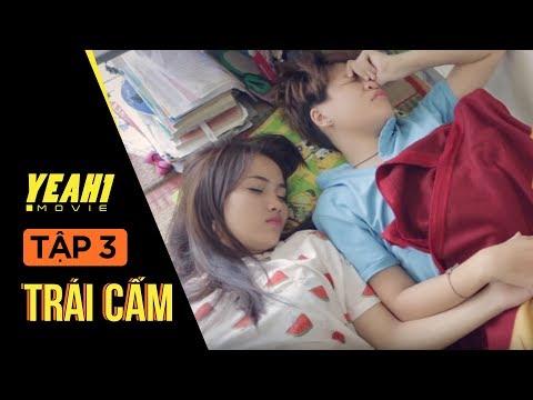 Trái Cấm - Tập 3 | Speak Production - LGBT Film | Sitcom