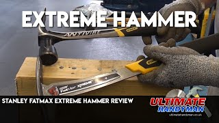 Stanley fatmax extreme hammer review