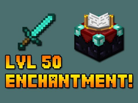 ► Minecraft: Level 50 Enchanted Sword! (MC 1.11.2)◄