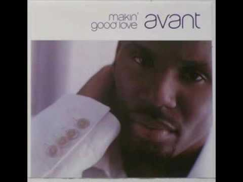 Avant - Makin' Good Love (Club Remix) (2002)