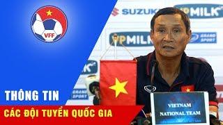 Họp báo trước trận | Việt Nam quyết thắng, Campuchia muốn tạo bất ngờ