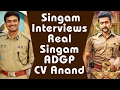 Suriya superb interview with ADGP CV Anand || S3 Yamudu 3 || #Singam3 || #S3Yamudu3 || #Si3 ||