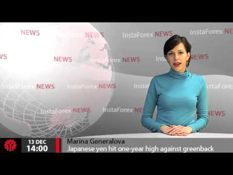 InstaForex News 13 December. Japanese yen hit one-year high against greenback