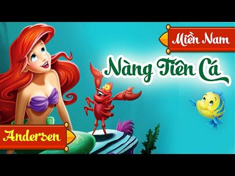 Nàng Tiên Cá - Truyen Co Tich Nang Tien Ca - Giọng Đọc Miền Nam