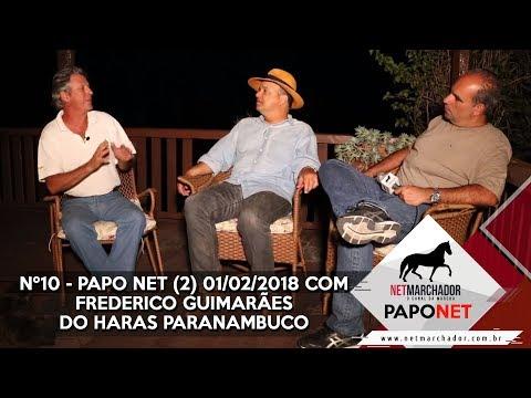 #10 - PARTE 1 PAPO NET - FREDERICO GUIMARÃES HARAS PARANAMBUCO - MANGALARGA MARCHADOR