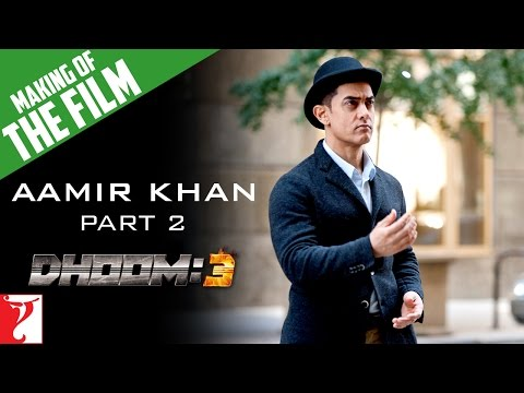 Making of DHOOM:3  - Part 2 - Aamir Khan