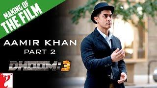 Making Of DHOOM:3 Part 2 Aamir Khan