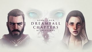 Dreamfall Chapters - Revelations trailer