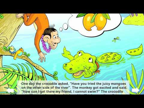 story of the monkey and the crocodile The monkey and the crocodile : the monkey and the crocodile once, on the bank of a river, a monkey made a home for himself in a tree laden with fruit.