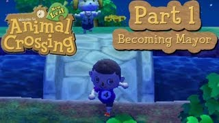 Animal Crossing: New Leaf Part 1: Becoming Mayor Of A