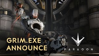 Paragon - GRIM.exe Announce Trailer