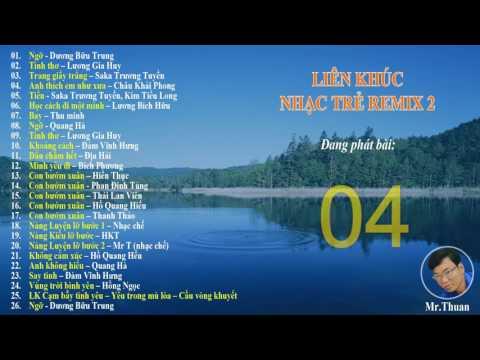 Liên Khúc Nhạc Trẻ Remix 2