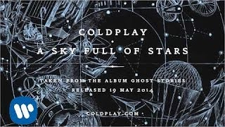Coldplay A Sky Full Of Stars (Official Audio)
