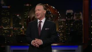 Monologue: A Few of Republicans' Favorite Things | Real Time with Bill Maher (HBO)