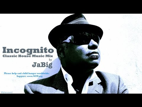 Incognito acid jazz classic house music mix by jabig 90s for Old house music classics