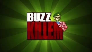 Official Buzz Killem Launch Trailer