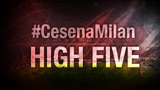 High Five #CesenaMilan | AC Milan Official