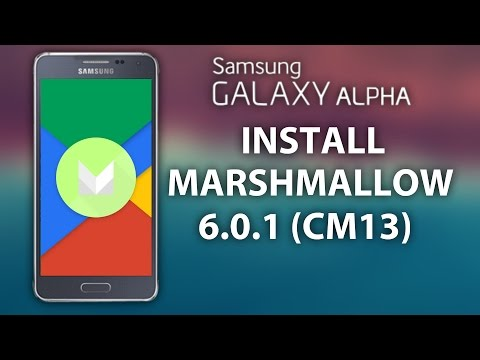 How To Install-MARSHMALLOW 6.0.1 on GALAXY ALPHA | CM13 | SM-G850F |