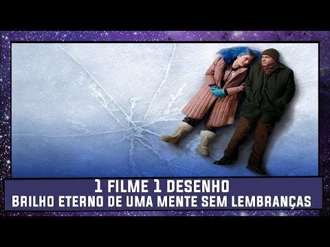 1 Filme 1 Desenho - Brilho Eterno de uma Mente Sem Lembranças