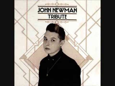 John Newman full album TRIBUTE