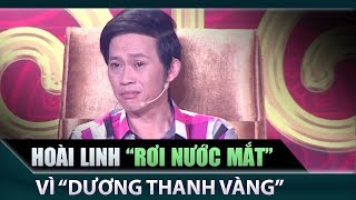 Nghệ sĩ Hoài Linh rơi nước mắt khi xem Quỳnh Hương, Dương Thanh Vàng biểu diễn