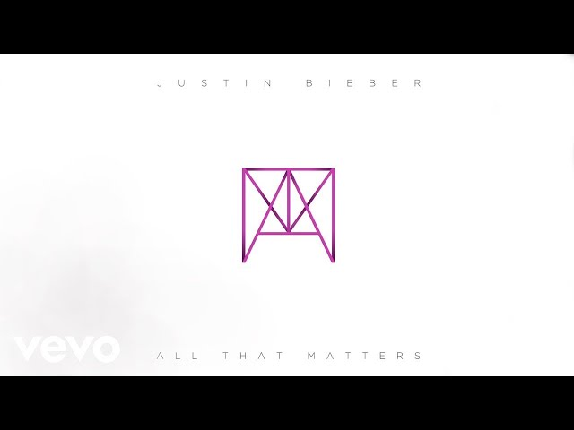 Justin Bieber - All That Matters (Audio)