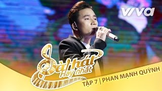 Hồi Ức - Phan Mạnh Quỳnh | Tập 7 Trại Sáng Tác 24H | Sing My Song - Bài Hát Hay Nhất 2016 [Official]