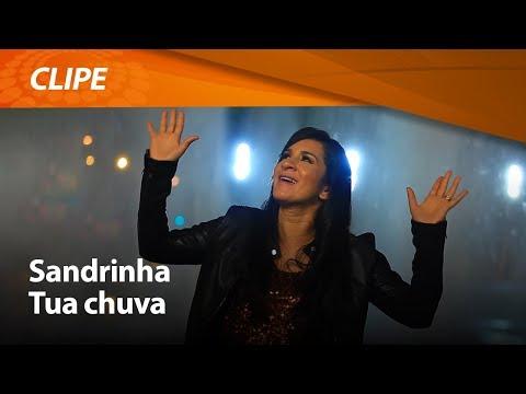 Sandrinha Tua Chuva (Clipe Oficial HD) Graça Music