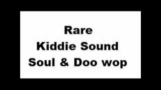 Rare Kiddie Sound (Northern Soul and Doo Wop) - Playlist n°2 (6 songs) view on youtube.com tube online.