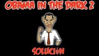 Solución Obama In The Dark 2