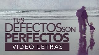 Tus Defectos Son Perfectos — [Audio Oficial] Dia Del