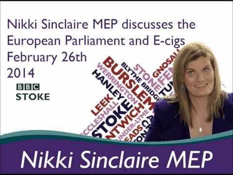 Nikki Sinclaire talks to BBC Radio Stoke about the European Parliament and E cigs