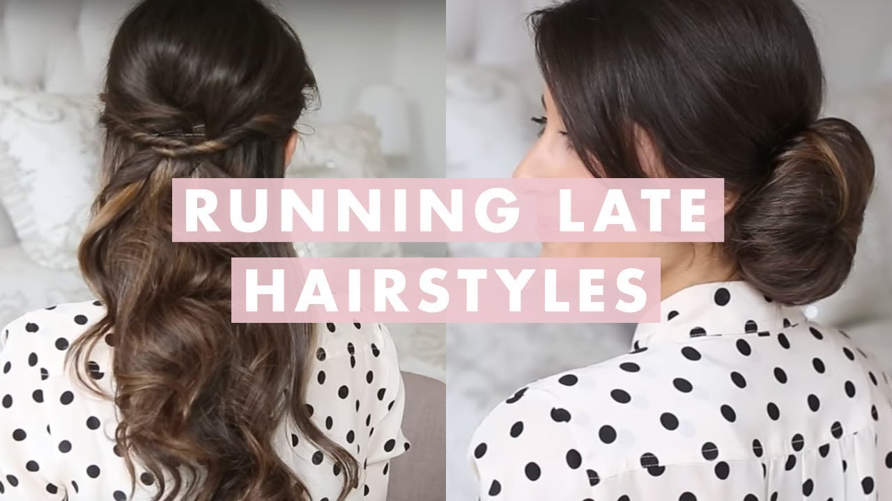 Running Late Hairstyles - YouTube